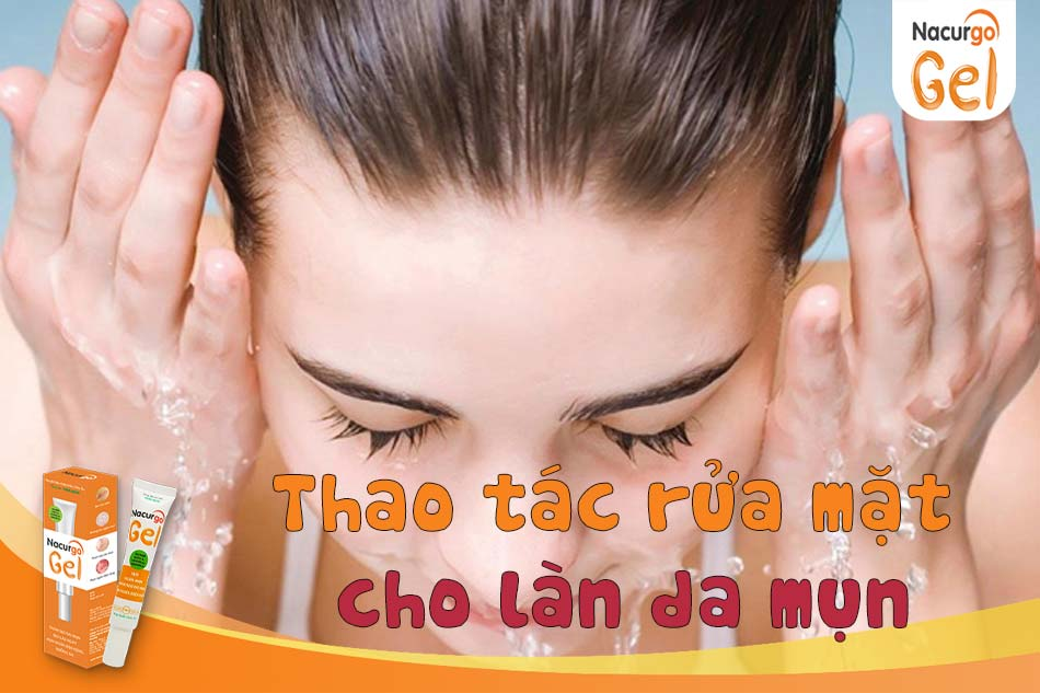 Làm sạch da giúp ngăn ngừa mụn hiệu quả