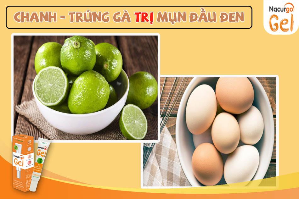 Trứng gà kết hợp với chanh tươi điều trị mụn đầu đen