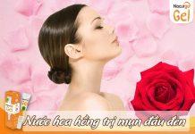 Nước hoa hồng trị mụn đầu đen