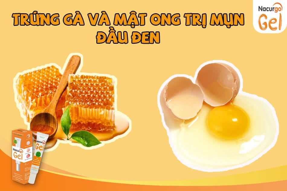 Hướng dẫn trị mụn đầu đen bằng trứng gà và mật ong