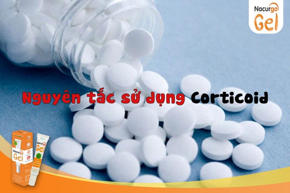 Nguyên tắc sử dụng corticoid