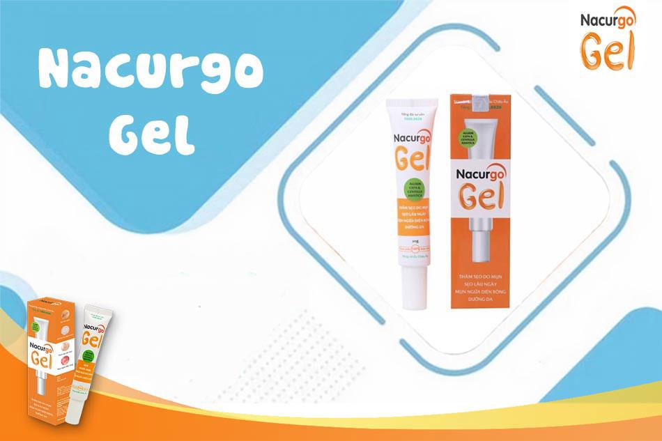 Nacurgo Gel - sản phẩm trị sẹo an toàn, hiệu quả