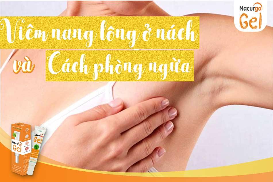 Viêm nang lông ở nách là gì và cách phòng ngừa?